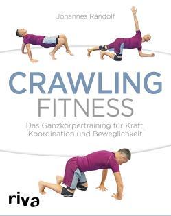 Crawling Fitness von Randolf,  Johannes