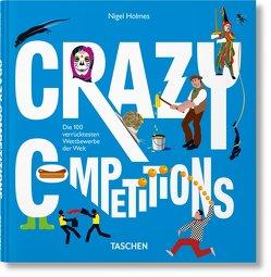 Crazy Competitions von Holmes,  Nigel, Wiedemann,  Julius