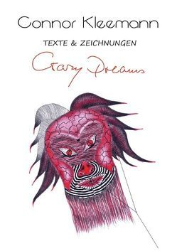 Crazy Dreams von Kleemann,  Connor