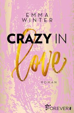 Crazy in Love von Winter,  Emma