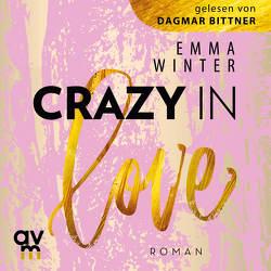 Crazy in Love von Bittner,  Dagmar, Winter,  Emma