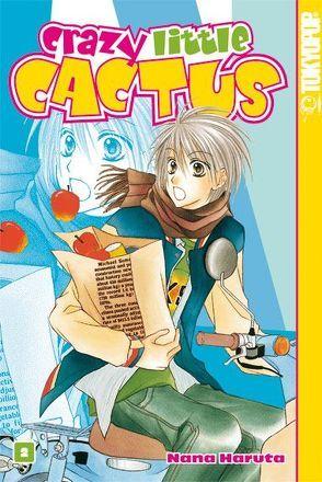 Crazy Little Cactus 02 von Haruta,  Nana