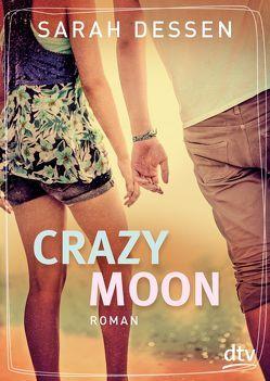 Crazy Moon von Dessen,  Sarah, Kosack,  Gabriele