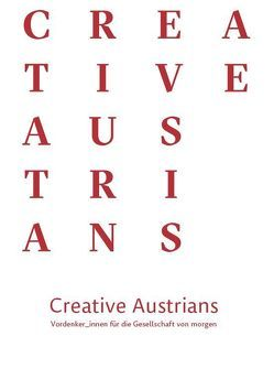 Creative Austrians von Indjein,  Teresa, Mikl,  Peter, Schmölzer,  Hansjürgen