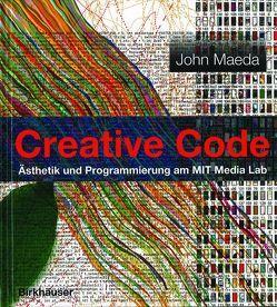 Creative Code von Burns,  Red, Maeda,  John