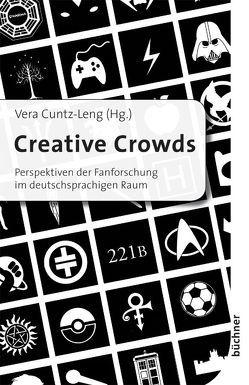 Creative Crowds von Cuntz-Leng,  Vera