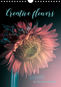 Creative flowers (Wandkalender 2020 DIN A4 hoch) von Albrecht,  Doreen