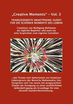 """""""Creative Moments"""" – Vol.3 von Wellmann,  Wolfgang"""