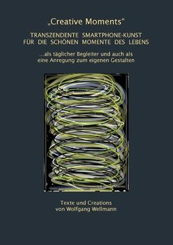 """Creative Moments"" von Wellmann,  Wolfgang"