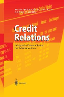 Credit Relations von Grunow,  Hans-Werner G., Oehm,  Georg F.