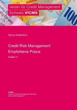 Credit Risk Management – Empfohlene Praxis von Kaltenborn,  Danny
