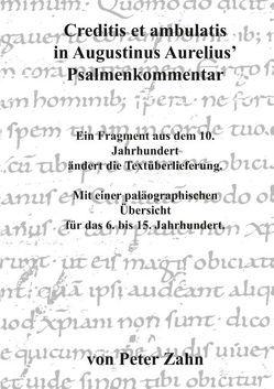 Creditis et ambulatis in Augustinus Aurelius' Psalmenkommentar von Zahn,  Peter