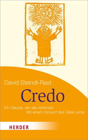 Credo von Dalai Lama XIV, Steindl-Rast,  David