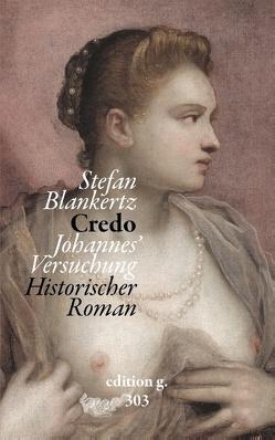 Credo von Blankertz,  Stefan