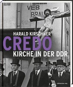 Credo – Kirche in der DDR von Kirschner,  Harald, Lindner,  Bernd, Thierse,  Wolfgang
