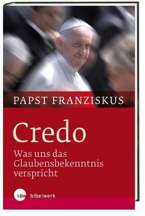 Credo von Papst Franziskus, von Kempis,  Stefan