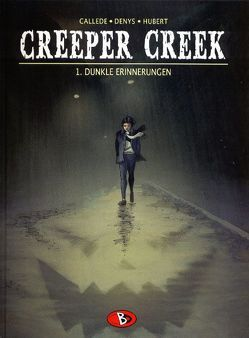 Creeper Creek #1 von Brachlow,  Astrid, Callède,  Joël, Denys,  Pieter