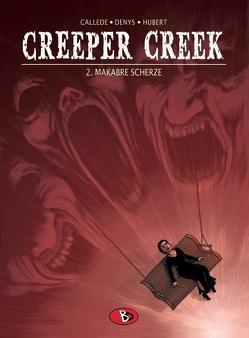 Creeper Creek #2 von Brachlow,  Astrid, Callède,  Joël, Denys,  Pieter