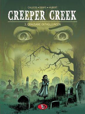 Creeper Creek #3 von Brachlow,  Astrid, Callède,  Joël, Denys,  Pieter