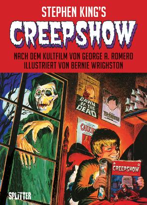 Creepshow von King,  Stephen, Wrightson,  Bernie