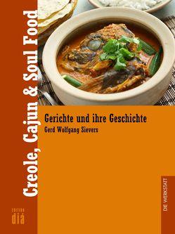 Creole, Cajun & Soul Food von Sievers,  Gerd Wolfgang
