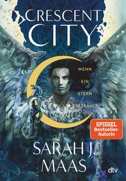 Crescent City 2 – Wenn ein Stern erstrahlt von Fritz,  Franca, Koop,  Heinrich, Maas,  Sarah J.