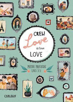 Crew Love Is True Love von Boidol,  Jenny, Wiltsch,  Rebecca