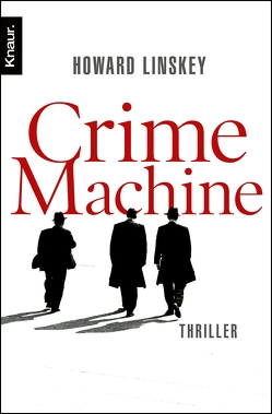 Crime Machine von Linskey,  Howard, Lösch,  Conny