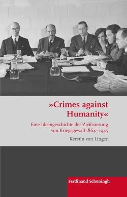 """""""Crimes against Humanity"""" von von Lingen,  Kerstin"""