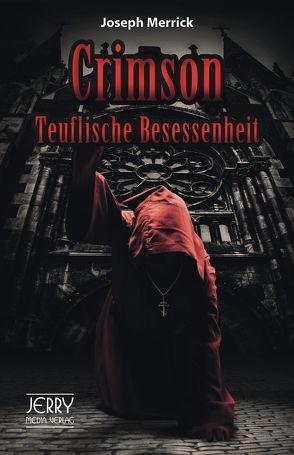 Crimson – Teuflische Besessenheit von Merrick,  Joseph