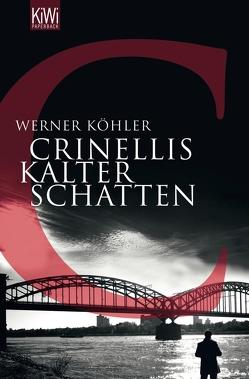 Crinellis kalter Schatten von Köhler,  Werner
