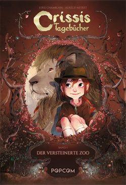 Crissis Tagebücher 01 von Chamblain,  Joris, Neyret,  Aurélie