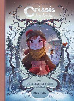 Crissis Tagebücher 03 von Chamblain,  Joris, Neyret,  Aurélie