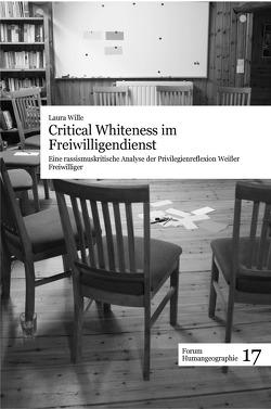 Critical Whiteness im Freiwilligendienst von Wille,  Laura
