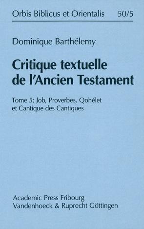 Critique textuelle de l'Ancien Testament von Barthelemy,  J.D.