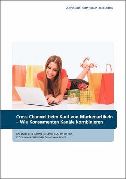 Cross-Channel beim Kauf von Markenartikeln von Eckstein,  Aline, Halbach,  Judith, Stüber,  Dr. Eva