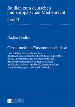 Cross-mediale Zusammenschlüsse von Fiedler,  Nadine