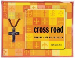 Cross Road von Nickel,  Roland, Rupp,  Berno
