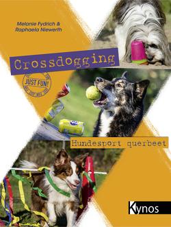 Crossdogging von Fydrich,  Melanie, Niewerth,  Raphaela
