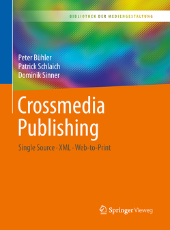 Crossmedia Publishing von Bühler,  Peter, Schlaich,  Patrick, Sinner,  Dominik
