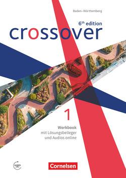 Crossover – 6th edition Baden-Württemberg – Band 1 – Jahrgangsstufe 11 von Clifford-Grein,  Marilyn