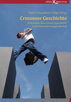 Crossover Geschichte von Georgi,  Viola B, Ohliger,  Rainer