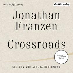 Crossroads von Abarbanell,  Bettina, Franzen,  Jonathan, Rotermund,  Sascha