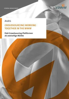Croudsourcing working together in the www von Andris,  Stefan