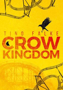 Crow Kingdom von Falke,  Tino