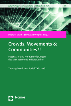 Crowds, Movements & Communities?! von Vilain,  Michael, Wegner,  Sebastian