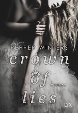 Crown of Lies von Schmitz,  Ralf, Winters,  Pepper