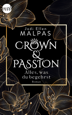 Crown & Passion – Alles, was du begehrst von Malpas,  Jodi Ellen, Trautmann,  Christian