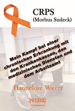 CRPS (Morbus Sudeck) von Wever,  Hannelore