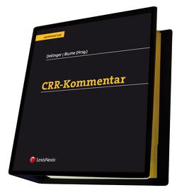 CRR-Kommentar von Blume,  Matthias, Dellinger,  Markus